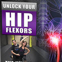 Unlock Your Hip Flexors 2.0 For 2019!