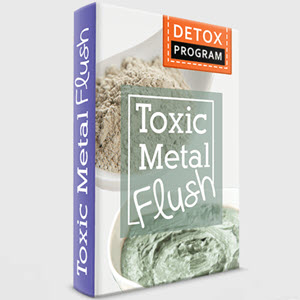 Flush Out Toxic Heavy Metals